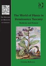 The History of Medicine in Context: The World of Plants in Renaissance...