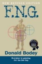 F.N.G by Donald Bodey (2008, Paperback)