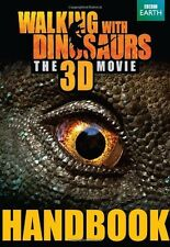 Walking With Dinosaurs Handbook (Walking With Dinosaurs Film) Glass, Calliope Ne