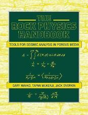 The Rock Physics Handbook: Tools for Seismic Analysis in Porous Media-ExLibrary