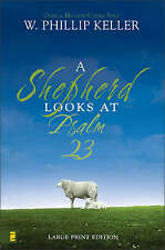 A Shepherd Looks at Psalm 23 by W. Phillip Keller (Paperback, 2007)