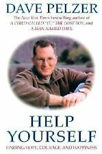 Help Yourself: Finding Hope, Courage, and Happiness, Dave  Pelzer, Excellent Boo