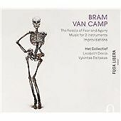 Bram Van Camp - : The Feasts of Fear and Agony; Music for Instruments;...