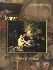 Manet: Le dejeuner sur l'herbe (One Hundred Paintings Series)