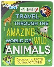 Factivity: Discovery Kids Travel Through the Amazing World of the Animals by...