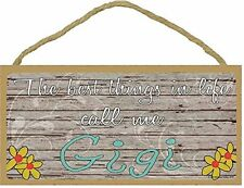 "The Best Things In Life Call Me Gigi Loving Grandmother Sign Plaque 5""x10"""
