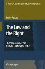 The Law and the Right Vol. 1 : A Reappraisal of the Reality That Ought to Be...