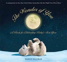 The Wonder of You: A Book for Celebrating Baby's First Year, Nancy Tillman, Good