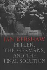 Hitler, the Germans, and the Final Solution, Kershaw, Ian, Good Books