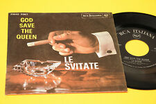 "LE SVITATE 7"" GOD SAVE THE QUEEN 1°ST ORIG ITALY 1966 EX DEBUT SINGLE !!!!!!"