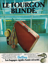 PUBLICITE ADVERTISING 025  1979  DELSEY  valises bagages blindés