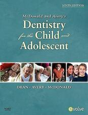 New-McDonald and Avery Dentistry for the Child and Adolescent by 9ed INTL ED