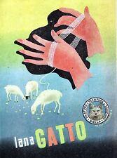 PUBBLICITA' LANA GATTO FILATURA DI TOLLEGNO FILO PECORE PASCOLI MANI DONNA 1949