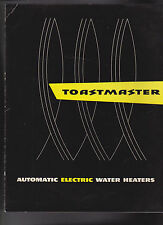 Toastmaster Automatic Electric Water Heaters 1950s Useful Information Brochure