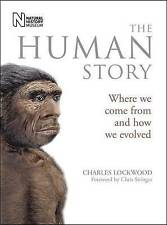 The Human Story: Where We Come from and How We Evolved,Charles Lockwood,New Book