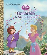 Cinderella is My Babysitter (Disney Princess) (Little Golden Book)-ExLibrary
