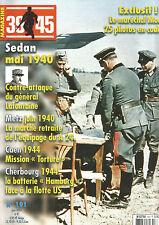 39-45 N° 191 SEDAN 40/ MODEL / METZ 40/ CAEN 44 / BATTERIE HAMBURG / V1 VAL YGOT