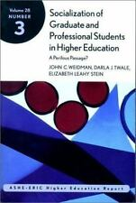 Socialization of Graduate and Professional Students in Higher Education: ASHE-ER