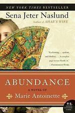 Abundance by Sena Jeter Naslund (2007, Paperback)