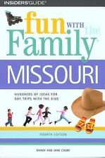 Fun with the Family Missouri Fun with the Family Series)