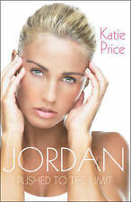 Jordan: Pushed to the Limit by Katie Price (Paperback, 2008)