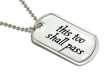 This Too Shall Pass - Military Dog Tag Keychain