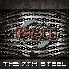 PALACE The 7th Steel CD ( 200870 )                          ( True Heavy Metal )