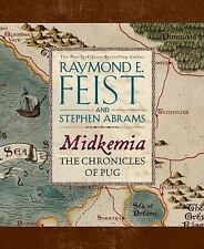 Midkemia: the Chronicles of Pug by Stephen Abrams and Raymond E. Feist (2013,HB