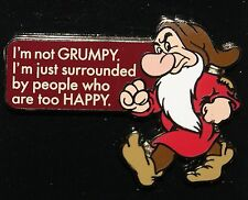 "Disney ""I'm not GRUMPY, I'm surrounded by people who are too HAPPY"" 2014 RELEASE"