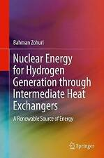 Nuclear Energy for Hydrogen Generation: A Renewable Source of Energy: 2016 by...