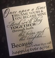 Once Upon A Time I Became Yours Decal vinyl sticker fits Ikea Ribba Box Frame ��
