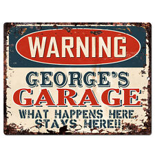 PPFG0016 WARNING GEORGE'S GARAGE Tin Chic Sign man cave Decor Funny Gift