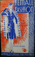 FEMALE FASHION, WALTER FOSTER, HOW TO DRAW THE FIGURE, ART INSTRUCTION, 1940'S?