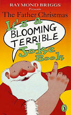 The Father Christmas: It's a Bloomin' Terrible Joke Book (Puffin Jokes, Games, P