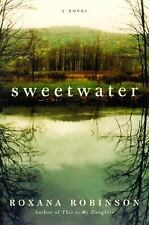 Sweetwater: A Novel, Robinson, Roxana, Good Book