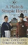 A Plain and Simple Heart (Thorndike Press Large Print Christian-ExLibrary