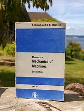 Elementary Mechanics of Machines 2nd Edition J. Hannah and R. C. Stephens 1966
