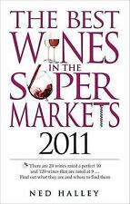 The Best Wines in the Supermarkets 2011: My Top Wines Selected for Character and