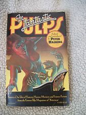 The Fantastic Pulps Edited by Peter Haining (1975 Vintage Paperback)