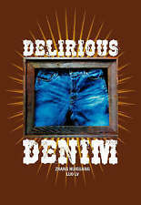 Delirious Denim, Lv, Luo, Huiguang, Zhang, 1904915256, Very Good Book