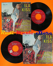 LP 45 7'' ILA KISS L'ultimo sole d'agosto Ti credi irresistibile italy cd mc dvd