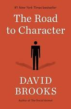 The Road to Character by David Brooks  Hardcover - Excellent condition