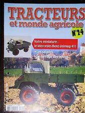 FASCICULE  24 TRACTEURS ET MONDE AGRICOLE MERCEDES UNIMOG 411