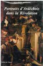 Reynaud PORTRAITS D'ARDÉCHOIS DANS LA RÉVOLUTION 1987 - Éditions du Vivarais