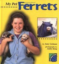 All about Pets: My Pet Ferrets by Amy Gelman (2000, Hardcover)