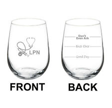 Stemless Wine Glass 17oz 2 Sided Licensed Practical Nurse LPN Mood Fill Lines