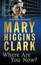 Where are You Now?, Mary Higgins Clark, Excellent Book