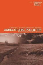 Agricultural Pollution : Problems and Practical Solutions by Linton Winder,...