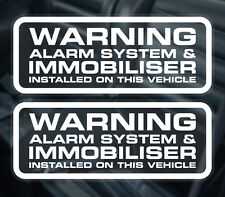 PAIR OF ALARM AND IMMOBILISER INSTALLED WINDOW STICKERS