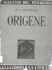 ORIGENE M T Antonelli La Scuola Editrice Maestri del pensiero Filosofia Manuale